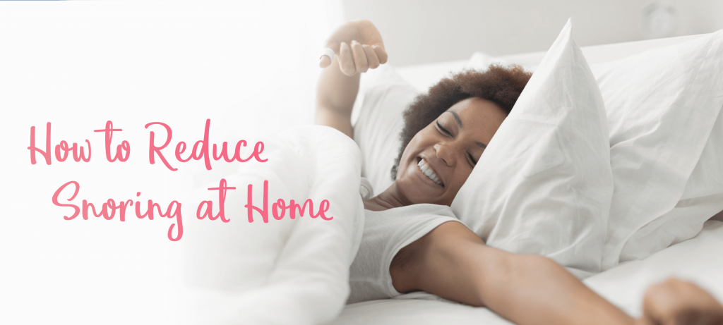 how to reduce snoring at home