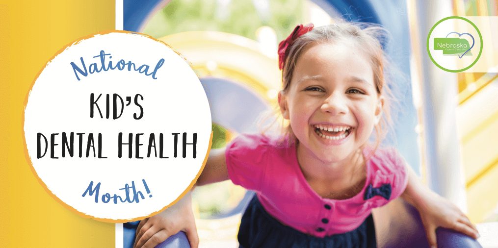 dentist for children of Lincoln, NE event for national kids dental health month 2018 banner