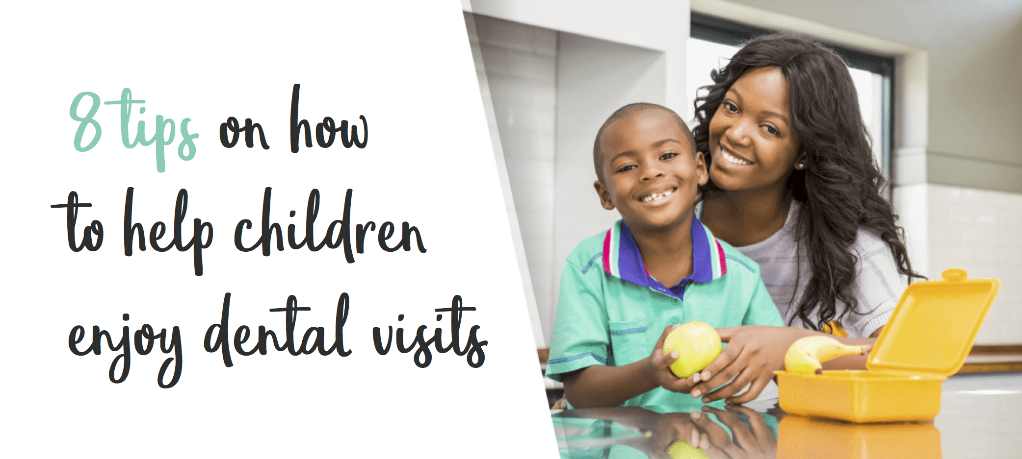 8 tips for parents on how to help your children, Children's Dentist