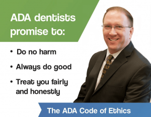 gentle dental care in Lincoln, NE ADA Code of Ethics for Dr. Michael Burbach