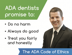 lincoln cosmetic dentist in Lincoln, NE Dr. Brad Alderman ADA Code of Ethics