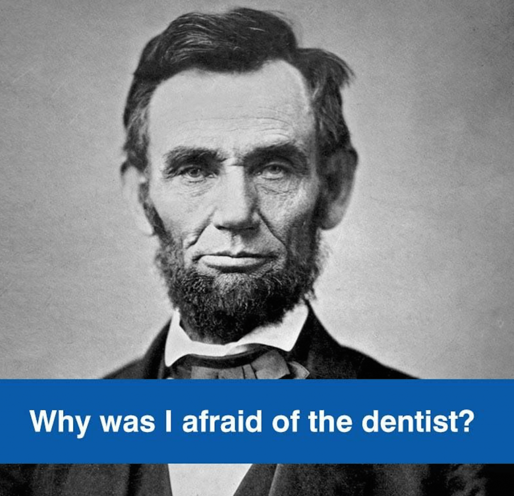 Abraham Lincoln Dental phobia sedation dentistry Lincoln NE