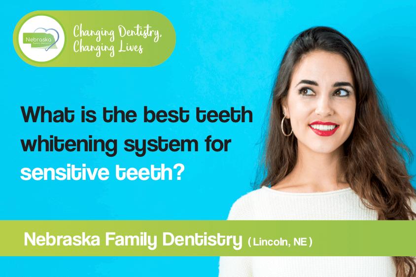 best whitening system for sensitive teeth