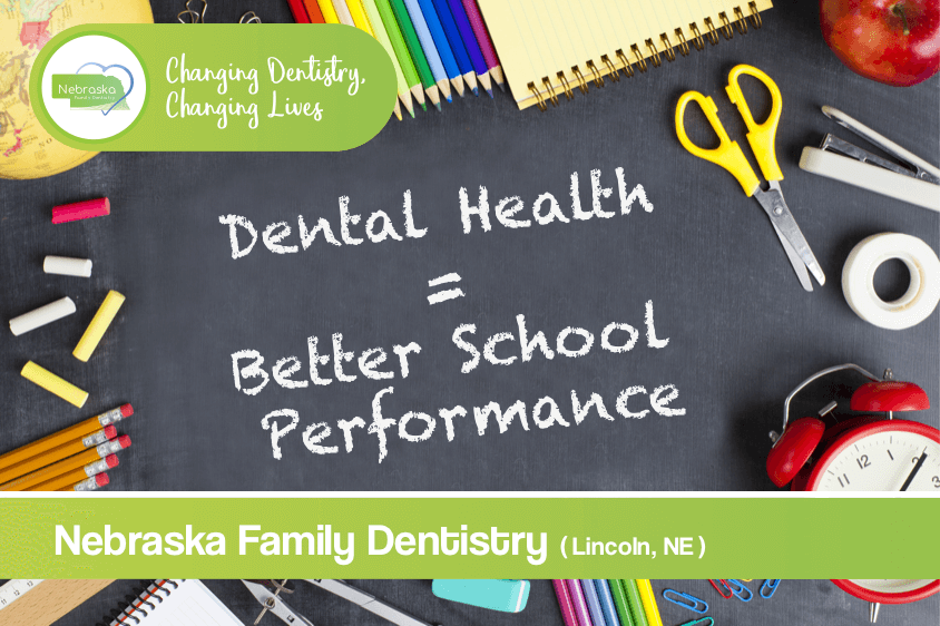 Dental Health Better School-Performance lincoln ne