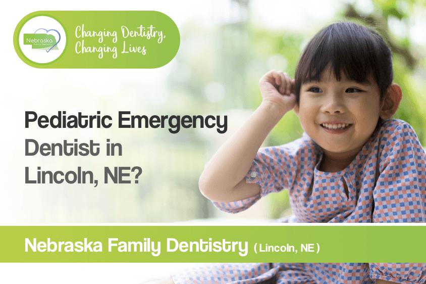 pediatric emergency dentist in lincoln ne Lincoln NE