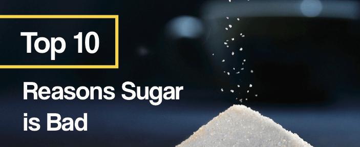 10 reasons sugar is bad image.