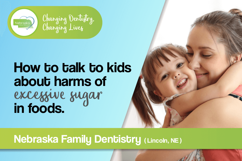 how to talk to kids about harm of excessive sugar in foods in Lincoln NE